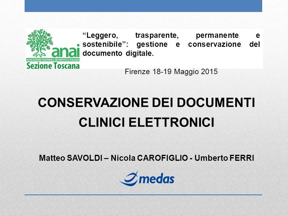 """""""Leggero, trasparente, permanente e sostenibile"""": gestione e conservazione del documento digitale. Firenze 18-19 Maggio 2015 CONSERVAZIONE DEI DOCUMEN"""