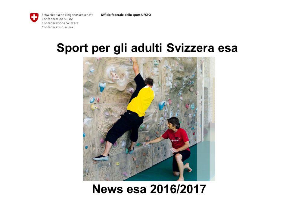 Sport per gli adulti Svizzera esa News esa 2016/2017