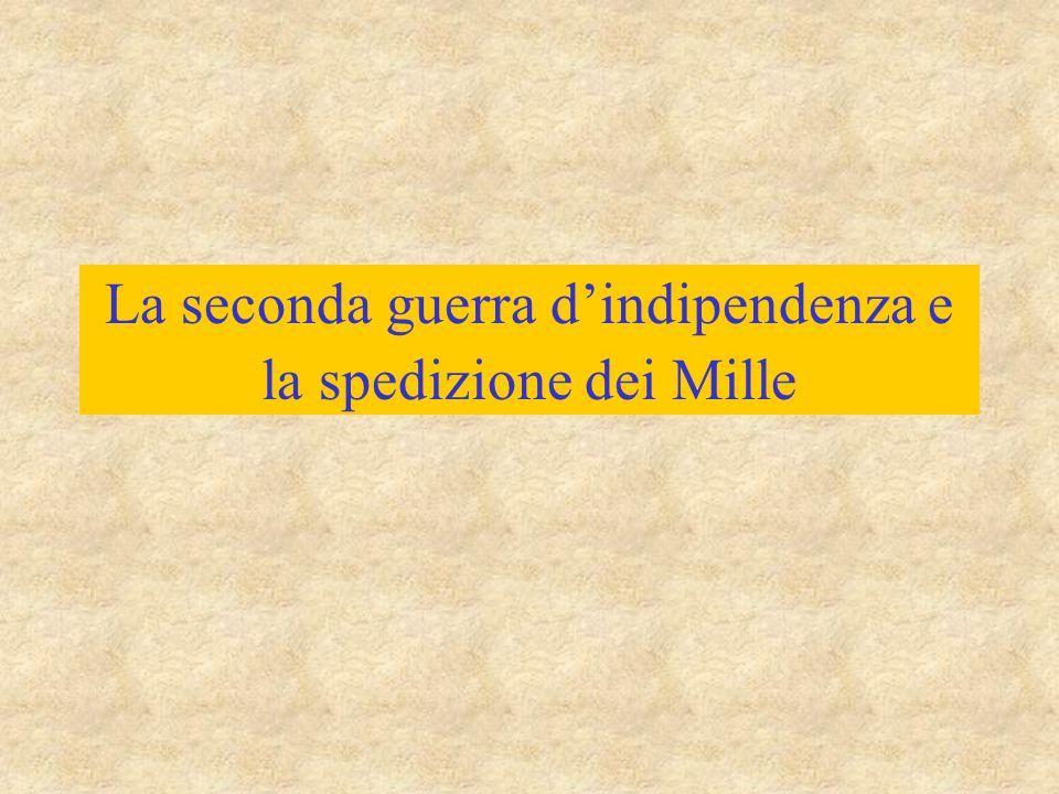 La seconda guerra d'indipendenza e la spedizione dei Mille