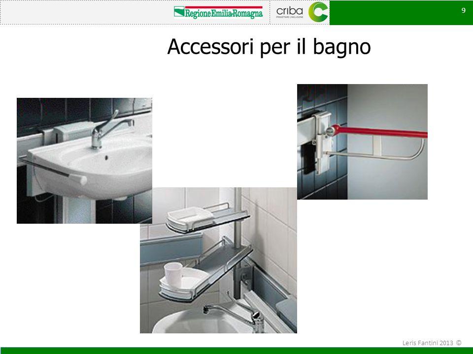 Accessori per il bagno 9 Leris Fantini 2013 ©