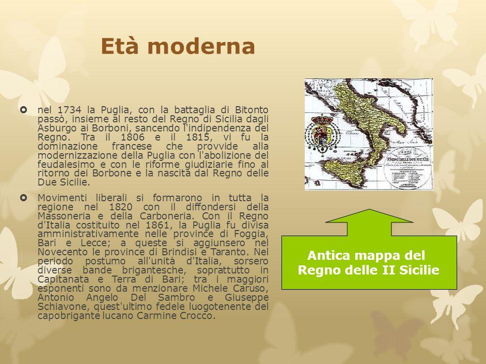 Età moderna  nel 1734 la Puglia, con la battaglia di Bitonto passò, insieme al resto del Regno di Sicilia dagli Asburgo ai Borboni, sancendo l'indipe
