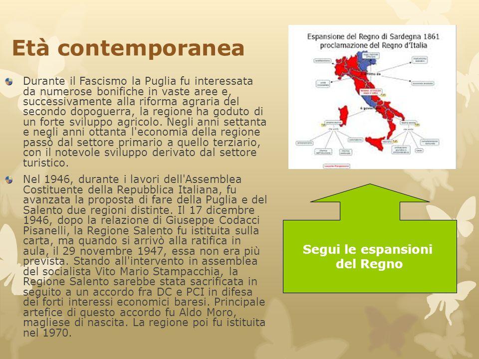 Età contemporanea Durante il Fascismo la Puglia fu interessata da numerose bonifiche in vaste aree e, successivamente alla riforma agraria del secondo