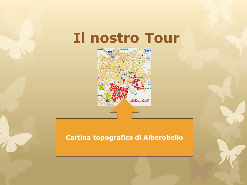 Il nostro Tour Cartina topografica di Alberobello