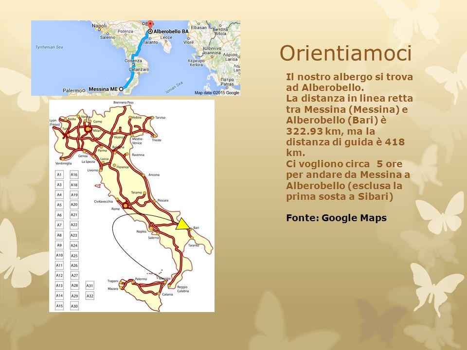 Orientiamoci Il nostro albergo si trova ad Alberobello. La distanza in linea retta tra Messina (Messina) e Alberobello (Bari) è 322.93 km, ma la dista