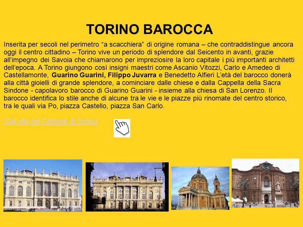 """TORINO BAROCCA Inserita per secoli nel perimetro """"a scacchiera"""" di origine romana – che contraddistingue ancora oggi il centro cittadino – Torino vive"""