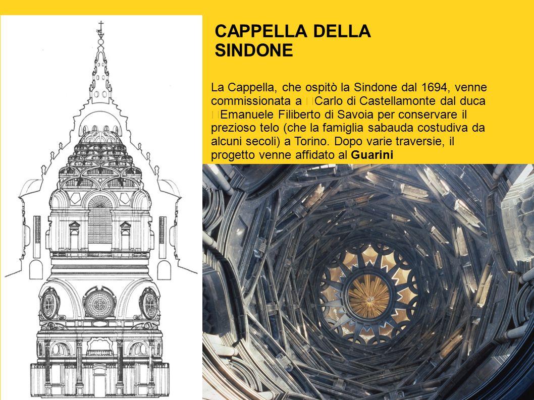 La Cappella, che ospitò la Sindone dal 1694, venne commissionata a Carlo di Castellamonte dal duca Emanuele Filiberto di Savoia per conservare il prez