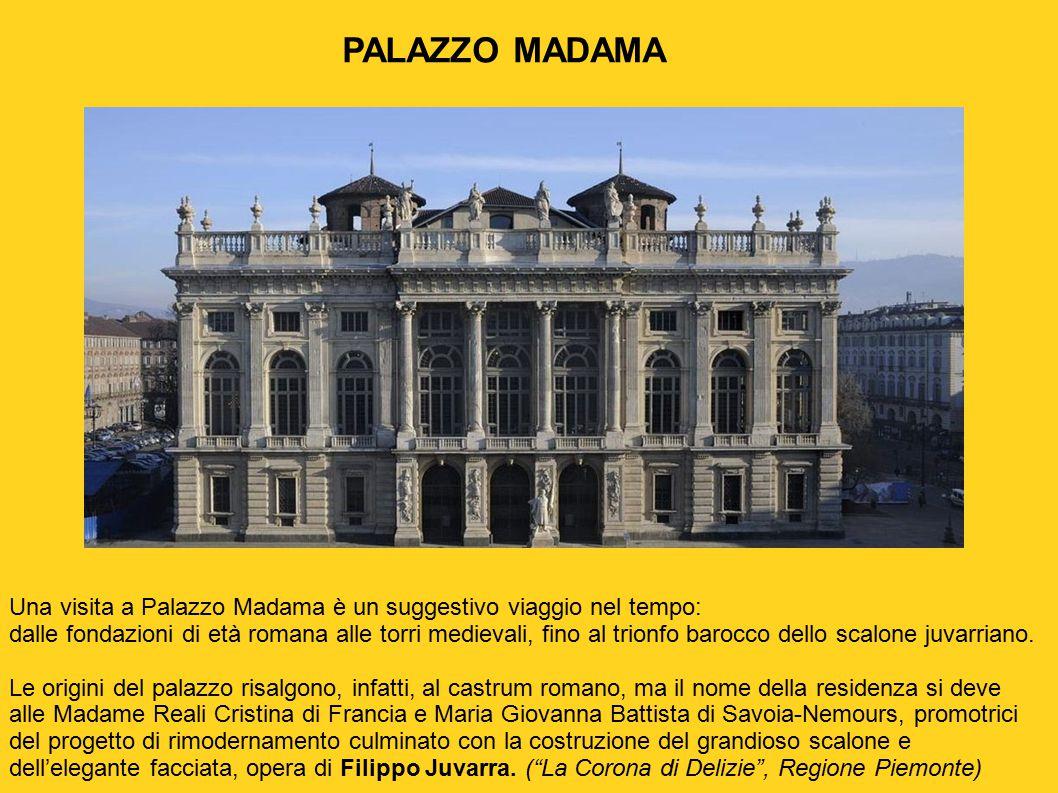 PALAZZO MADAMA Una visita a Palazzo Madama è un suggestivo viaggio nel tempo: dalle fondazioni di età romana alle torri medievali, fino al trionfo bar