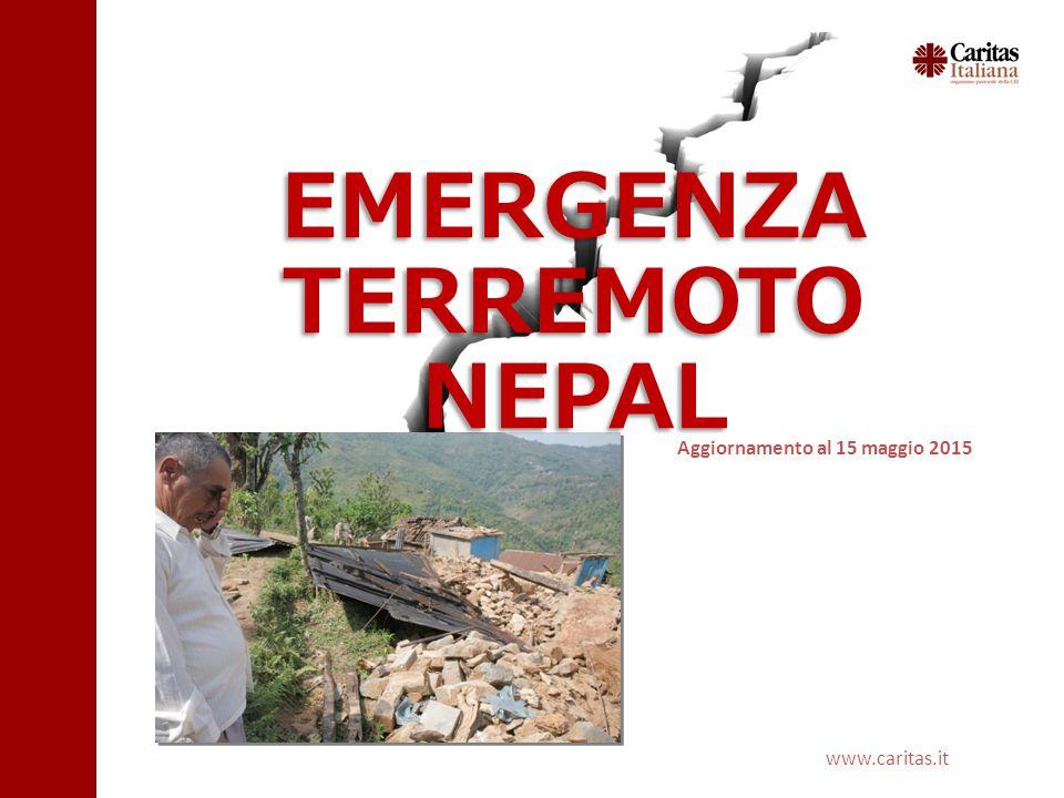 www.caritas.it EMERGENZA TERREMOTO NEPAL Aggiornamento al 15 maggio 2015