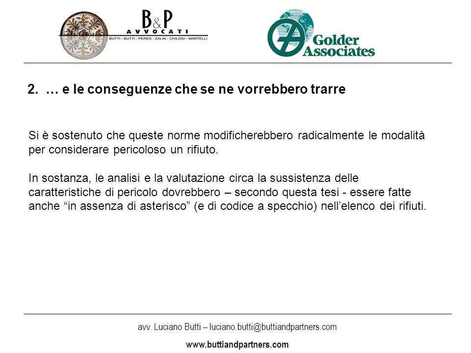 avv.Luciano Butti – luciano.butti@buttiandpartners.com www.buttiandpartners.com 3.