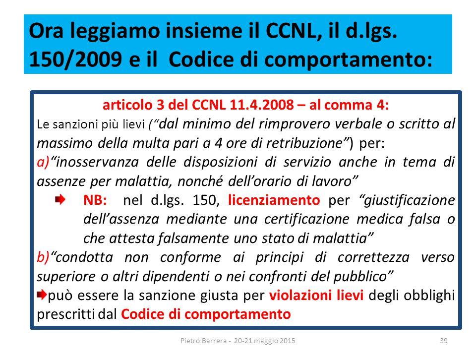 Ora leggiamo insieme il CCNL, il d.lgs.