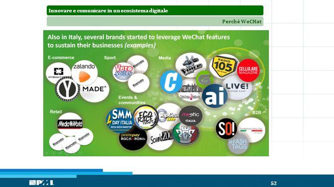 Innovare e comunicare in un ecosistema digitalePerché WeCHat 52