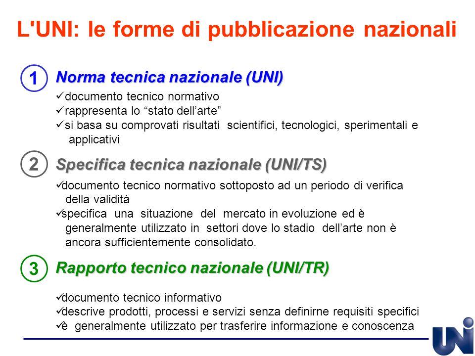 """Norma tecnica nazionale (UNI) documento tecnico normativo rappresenta lo """"stato dell'arte"""" si basa su comprovati risultati scientifici, tecnologici, s"""