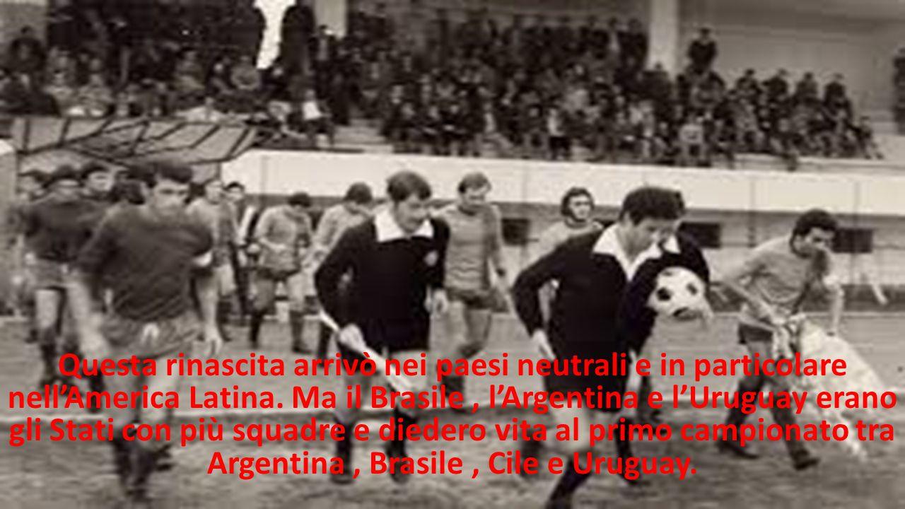 Questa rinascita arrivò nei paesi neutrali e in particolare nell'America Latina.