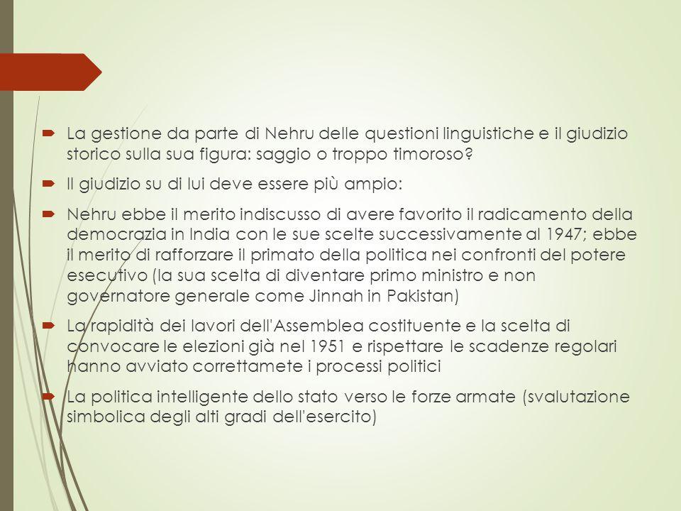  La gestione da parte di Nehru delle questioni linguistiche e il giudizio storico sulla sua figura: saggio o troppo timoroso.