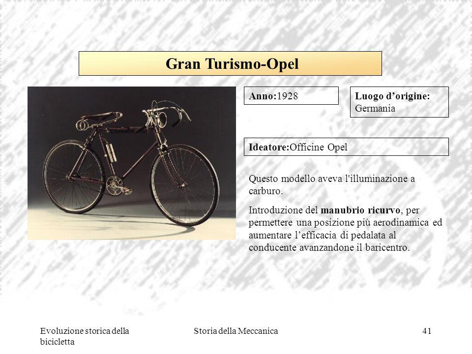 Evoluzione storica della bicicletta Storia della Meccanica41 Luogo d'origine: Germania Ideatore:Officine Opel Questo modello aveva l'illuminazione a c