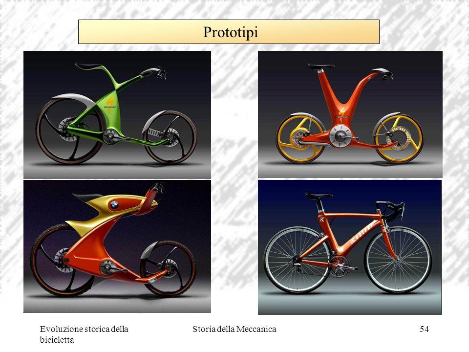 Evoluzione storica della bicicletta Storia della Meccanica54 Prototipi