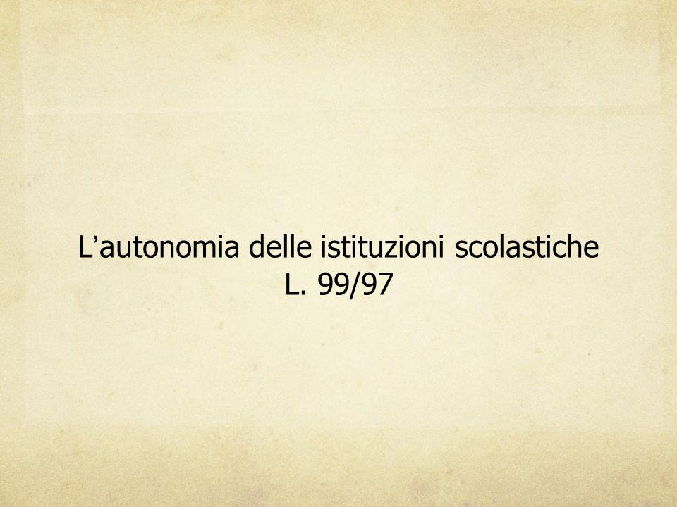 L'autonomia delle istituzioni scolastiche L. 99/97
