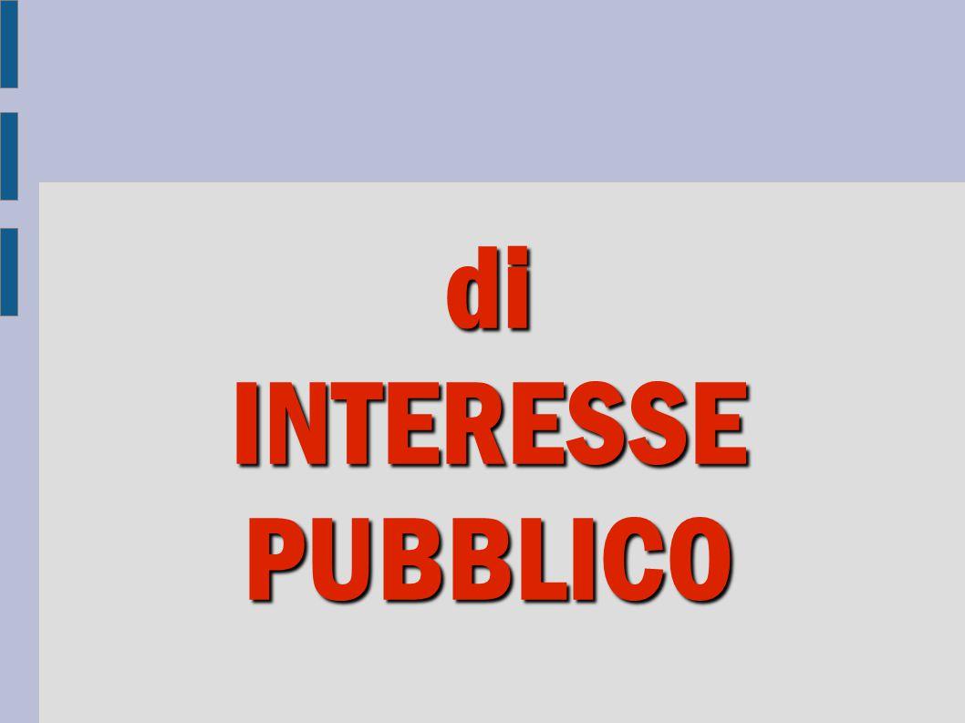di INTERESSE PUBBLICO