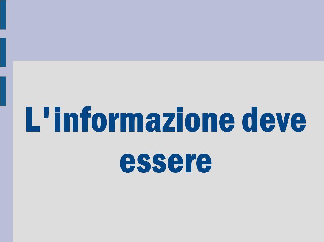 L'informazione deve essere