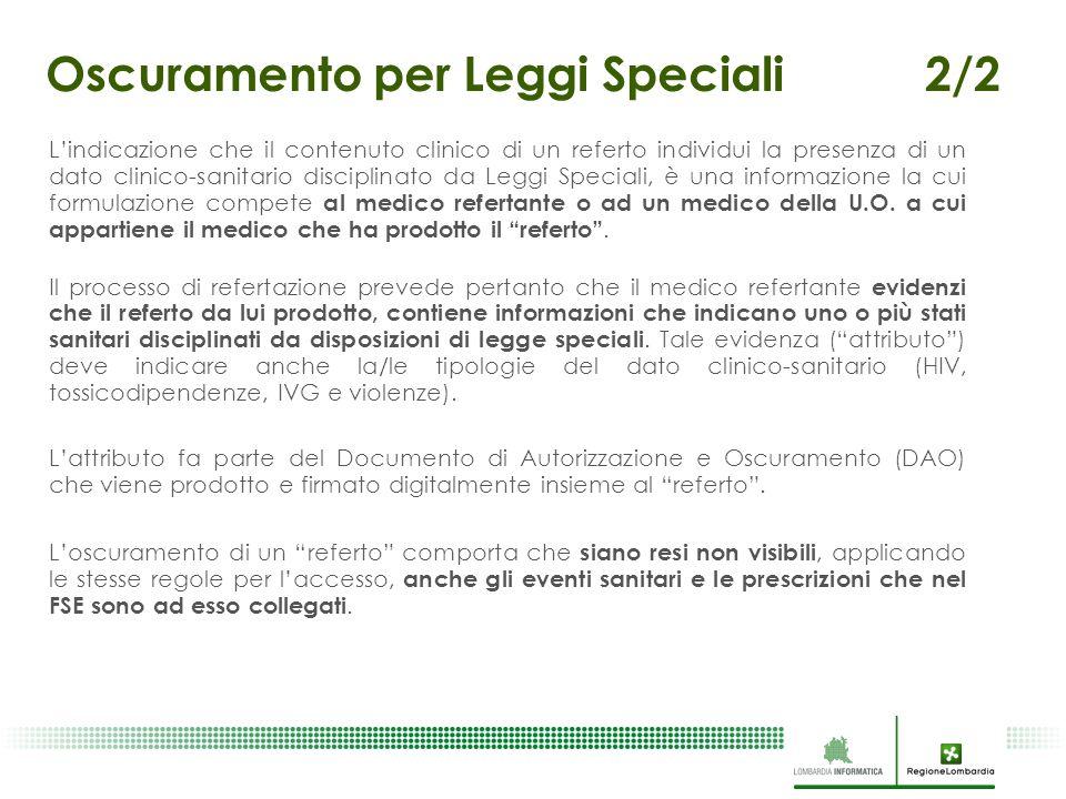 L'indicazione che il contenuto clinico di un referto individui la presenza di un dato clinico-sanitario disciplinato da Leggi Speciali, è una informaz