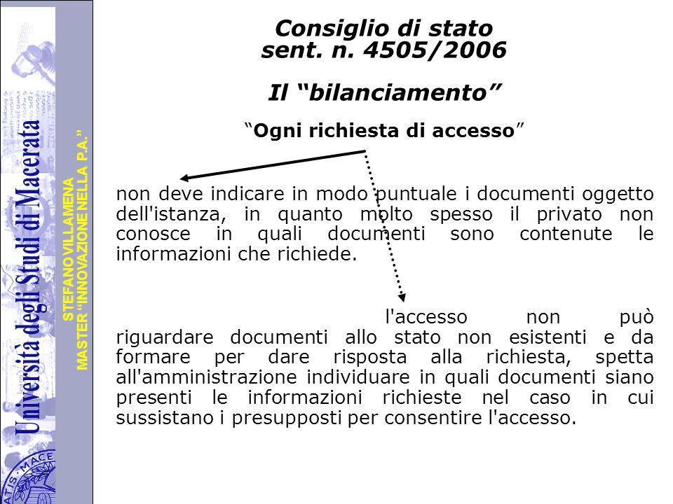 """Università degli Studi di Perugia MASTER """"INNOVAZIONE NELLA P.A."""" STEFANO VILLAMENA Consiglio di stato sent. n. 4505/2006 Il """"bilanciamento"""" """"Ogni ric"""