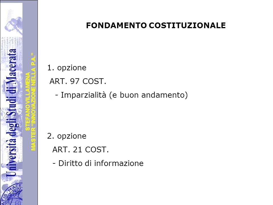 """Università degli Studi di Perugia MASTER """"INNOVAZIONE NELLA P.A."""" STEFANO VILLAMENA FONDAMENTO COSTITUZIONALE 1. opzione ART. 97 COST. - Imparzialità"""