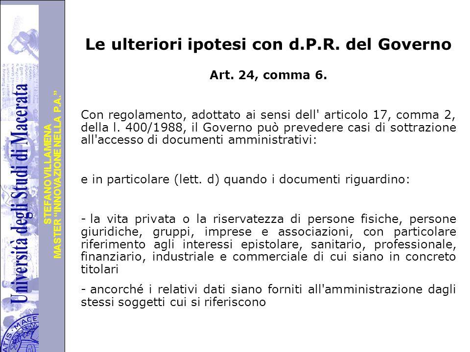 """Università degli Studi di Perugia MASTER """"INNOVAZIONE NELLA P.A."""" STEFANO VILLAMENA Le ulteriori ipotesi con d.P.R. del Governo Art. 24, comma 6. Con"""