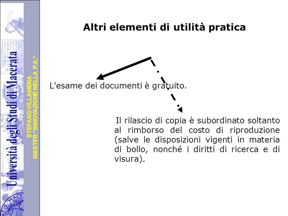 """Università degli Studi di Perugia MASTER """"INNOVAZIONE NELLA P.A."""" STEFANO VILLAMENA Altri elementi di utilità pratica L'esame dei documenti è gratuito"""