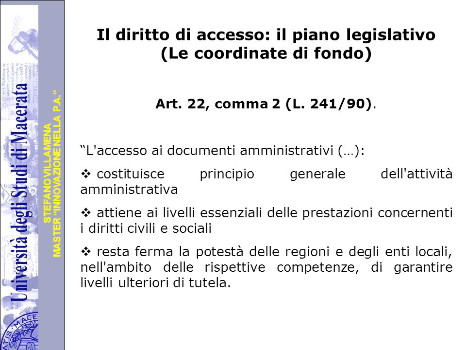 Università degli Studi di Perugia MASTER INNOVAZIONE NELLA P.A. STEFANO VILLAMENA Accesso Vs.