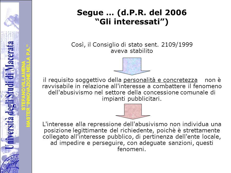 Università degli Studi di Perugia MASTER INNOVAZIONE NELLA P.A. STEFANO VILLAMENA Segue … (d.P.R.