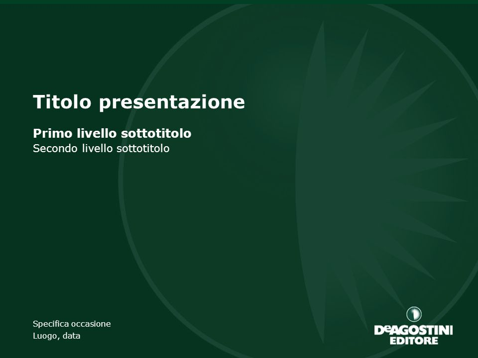 Ufficio emittente 1 Titolo presentazione Primo livello sottotitolo Secondo livello sottotitolo Specifica occasione Luogo, data