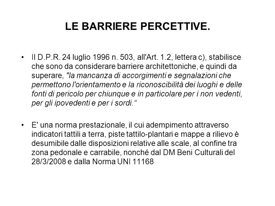 LE BARRIERE PERCETTIVE.Il D.P.R. 24 luglio 1996 n.