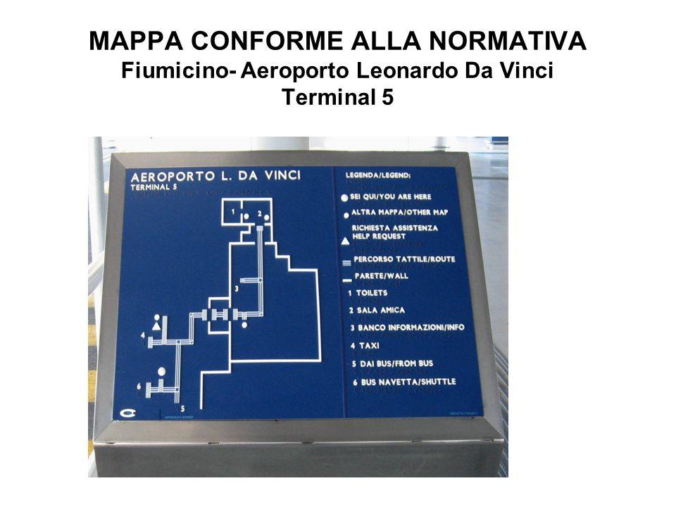 MAPPA CONFORME ALLA NORMATIVA Fiumicino- Aeroporto Leonardo Da Vinci Terminal 5