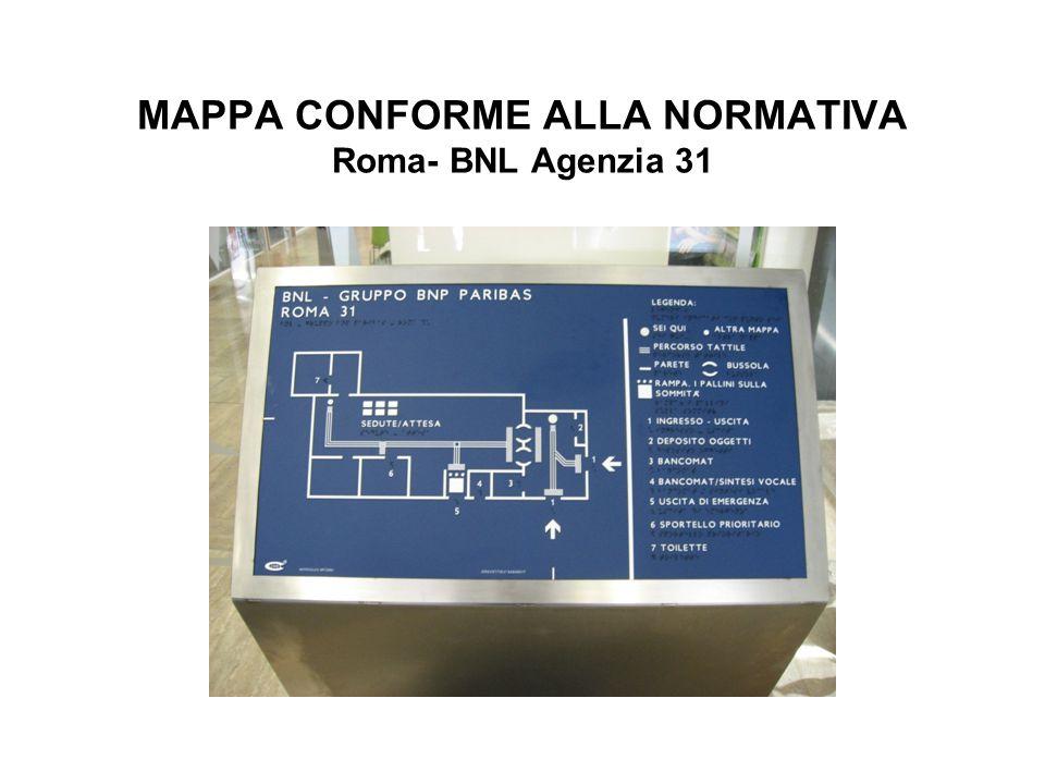 MAPPA CONFORME ALLA NORMATIVA Roma- BNL Agenzia 31