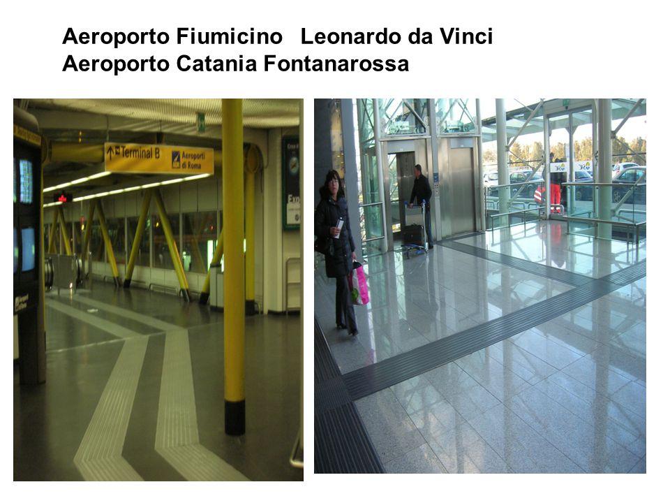 Aeroporto Fiumicino Leonardo da Vinci Aeroporto Catania Fontanarossa