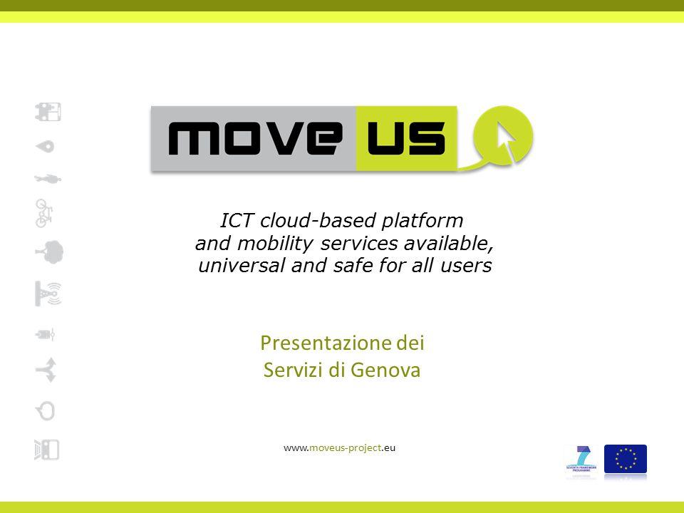 www.moveus-project.eu12  Il secondo servizio di MoveUS sfrutterà i sensori integrati nei moderni smartphone come:  Global Positioning System (GPS) rileva la posizione dello smartphone;  Accelerometro - misura l'accelerazione su i 3 assi  Giroscopio rileva l orientamento del dispositivo MoveUS – Servizio 2 Crowd Computing