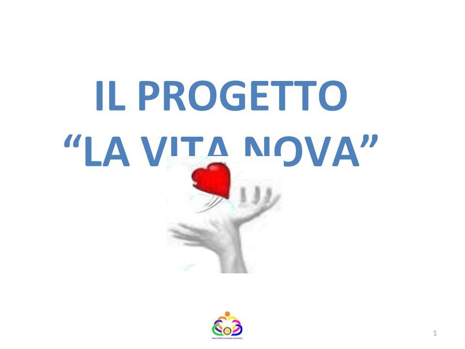 """IL PROGETTO """"LA VITA NOVA"""" 1"""