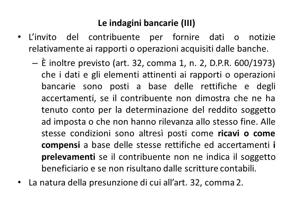 Le indagini bancarie (III) L'invito del contribuente per fornire dati o notizie relativamente ai rapporti o operazioni acquisiti dalle banche.