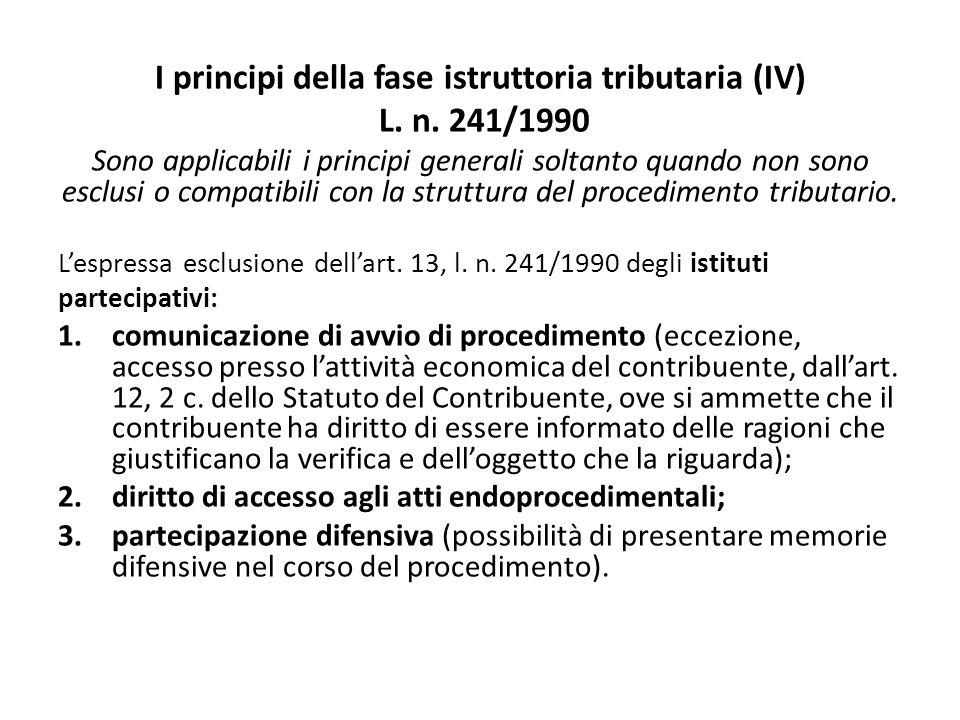 I principi della fase istruttoria tributaria (IV) L.