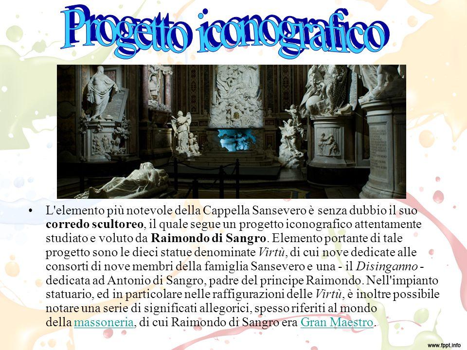 L elemento più notevole della Cappella Sansevero è senza dubbio il suo corredo scultoreo, il quale segue un progetto iconografico attentamente studiato e voluto da Raimondo di Sangro.
