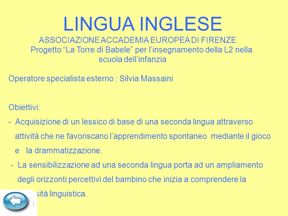 """LINGUA INGLESE ASSOCIAZIONE ACCADEMIA EUROPEA DI FIRENZE Progetto """"La Torre di Babele"""" per l'insegnamento della L2 nella scuola dell'infanzia Operator"""