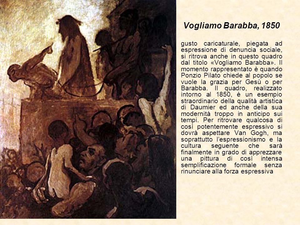 Vogliamo Barabba, 1850 gusto caricaturale, piegata ad espressione di denuncia sociale, si ritrova anche in questo quadro dal titolo «Vogliamo Barabba»