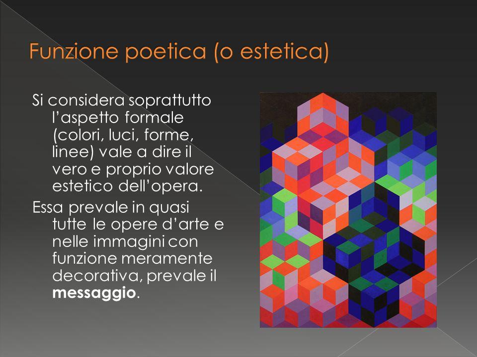 Si considera soprattutto l'aspetto formale (colori, luci, forme, linee) vale a dire il vero e proprio valore estetico dell'opera. Essa prevale in quas