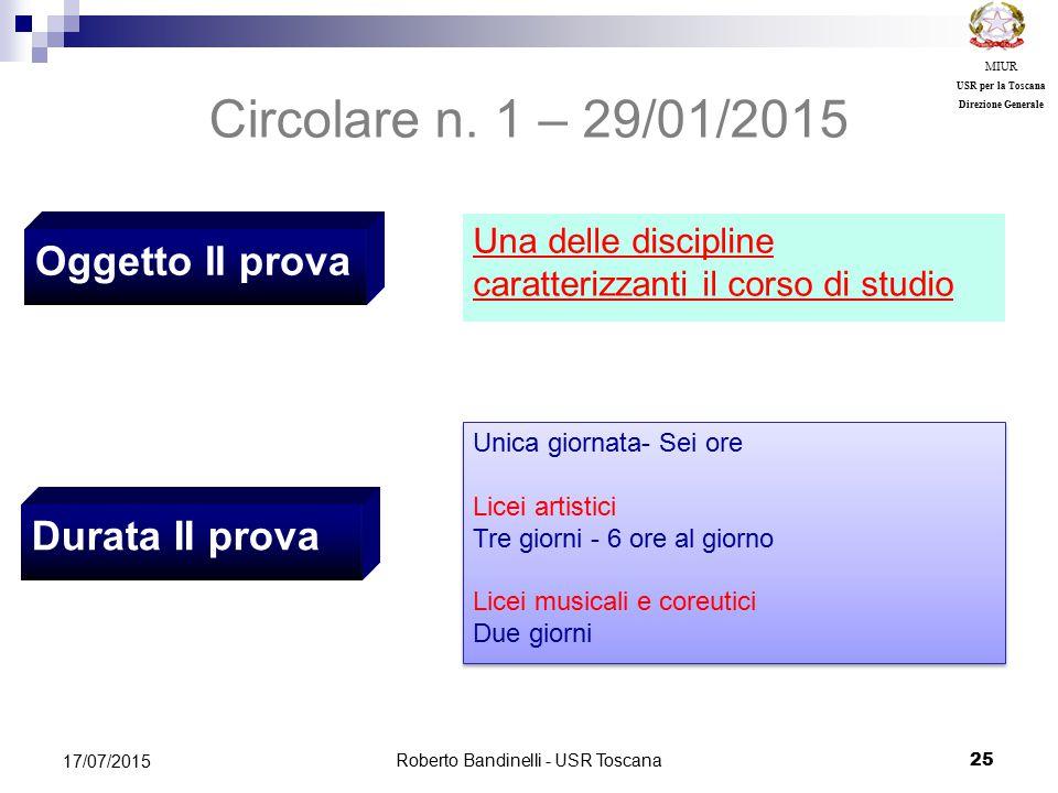 Roberto Bandinelli - USR Toscana 25 17/07/2015 MIUR USR per la Toscana Direzione Generale Oggetto II prova Circolare n.