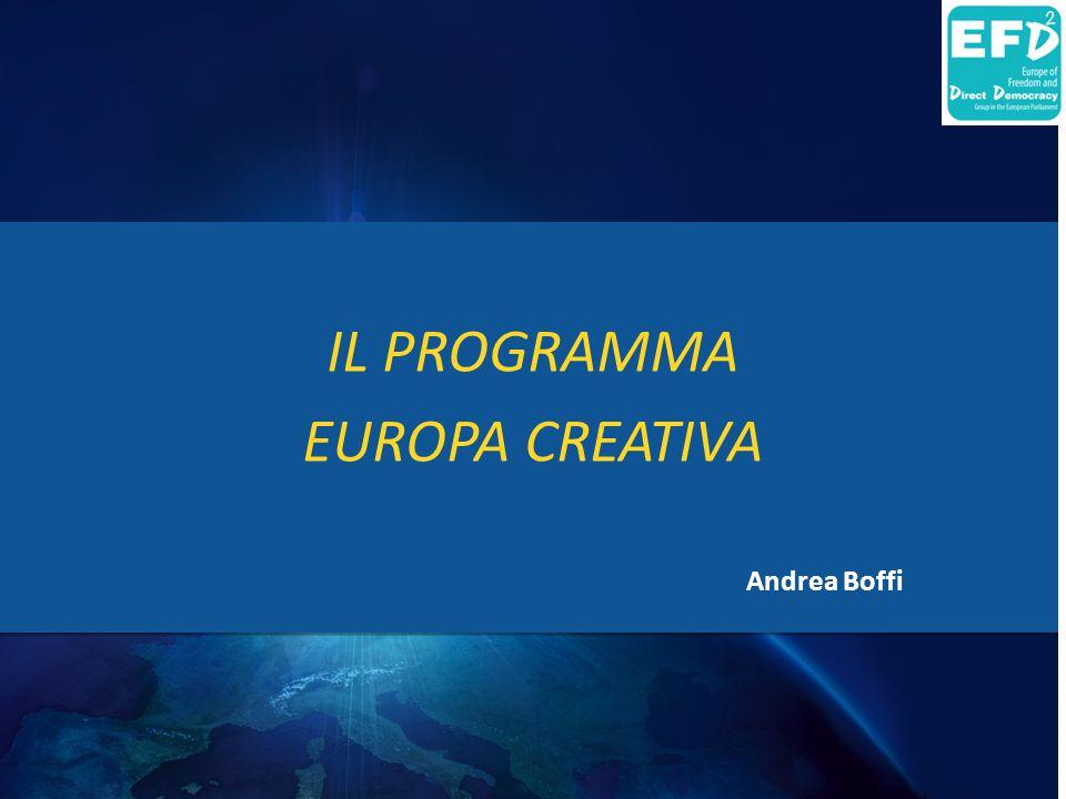 IL PROGRAMMA EUROPA CREATIVA Andrea Boffi