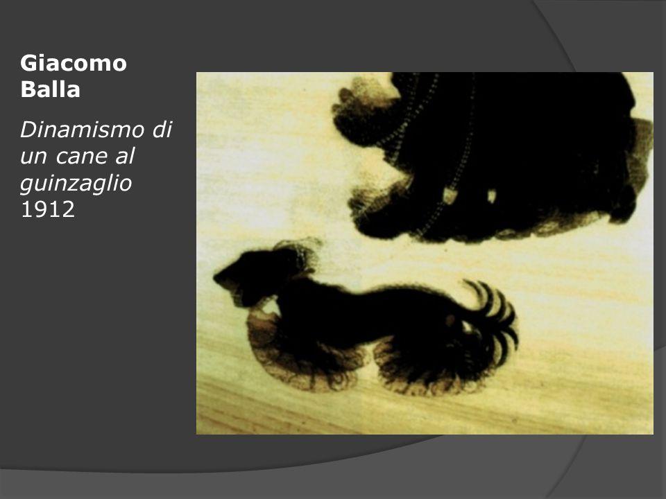 Giacomo Balla Dinamismo di un cane al guinzaglio 1912