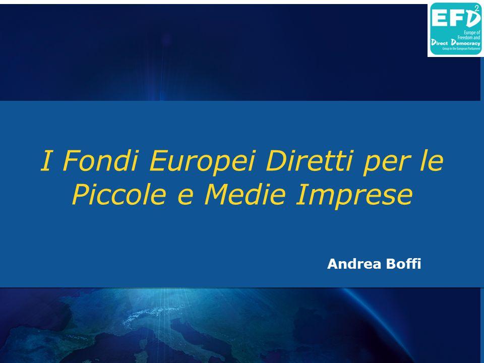 I Fondi Europei Diretti per le Piccole e Medie Imprese Andrea Boffi