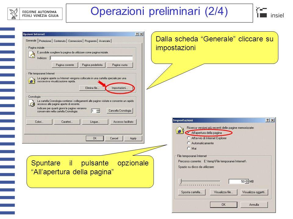 """Operazioni preliminari (2/4) Dalla scheda """"Generale"""" cliccare su impostazioni Spuntare il pulsante opzionale """"All'apertura della pagina"""""""