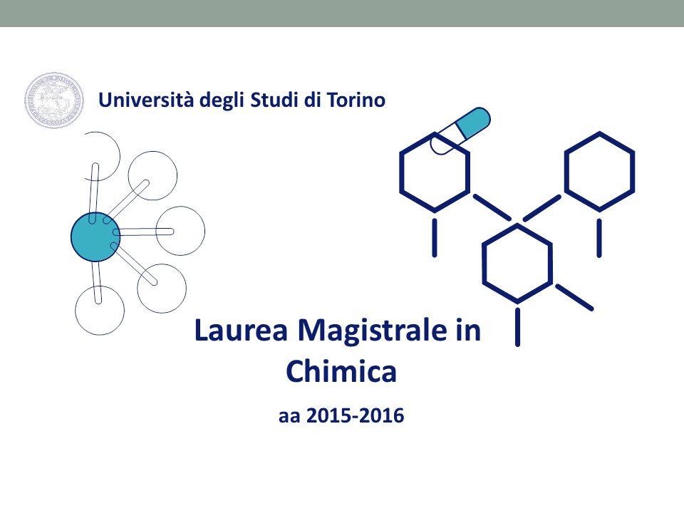Laurea Magistrale in Chimica aa 2015-2016 Università degli Studi di Torino