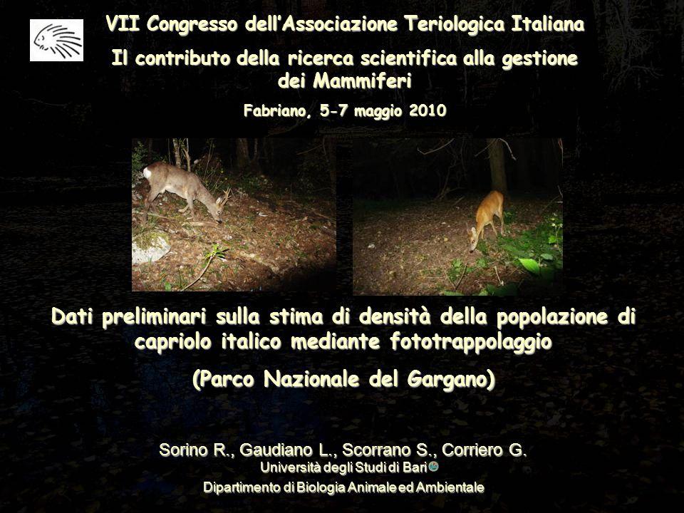 VII Congresso dell'Associazione Teriologica Italiana Il contributo della ricerca scientifica alla gestione dei Mammiferi Fabriano, 5-7 maggio 2010 Dat